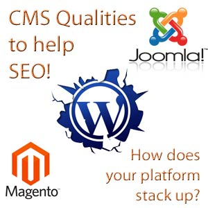 Characteristics of Content Management Systems which provide an SEO advantage